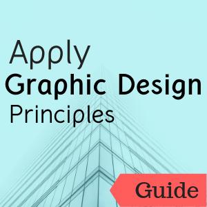 guide: Apply Graphic Design Principles