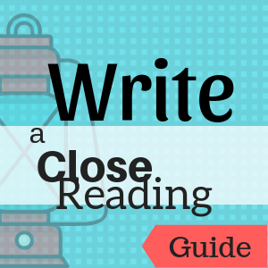 Guide: Write a Close Reading