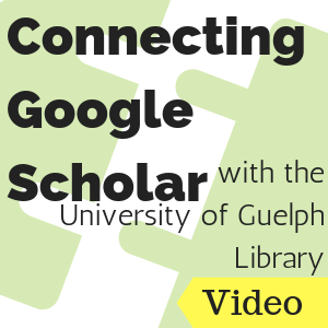 Connecting Google Scholar with University of Guelph Library