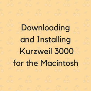 Downloading and installing Kurzweil 3000 for the Macintosh