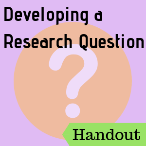Developing a Research Question