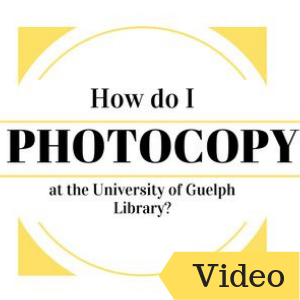 How do I Photocopy at the University of Guelph Library?