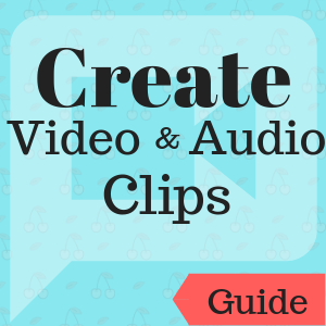 Guide: Create Video and Audio Clips