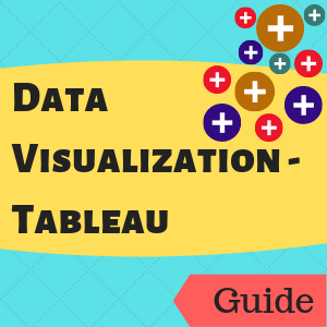 Guide: Data Visualization - Tableau
