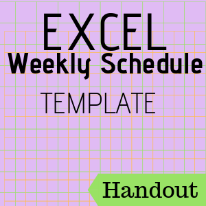 Handout: Excel Weekly Schedule Template