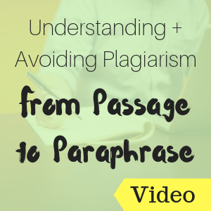 Understanding and Avoiding Plagiarism: From Passage to Paraphrase
