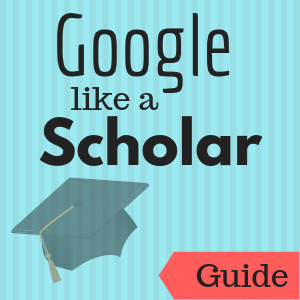 Guide: Google Like a Scholar