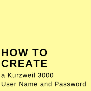 How to Create a Kurzweil 3000 User Name and Password