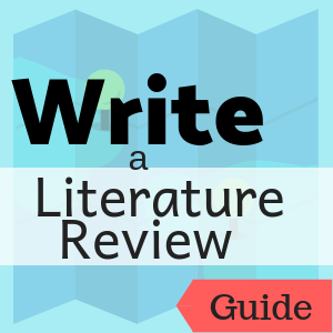 Guide: Write a Literature Review