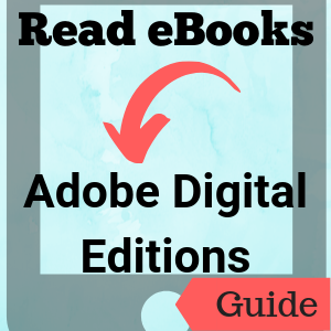 Guide: Read eBooks: Adobe Digital Editions