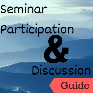 Guide: Seminar Participation and Discussion