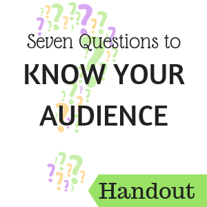 Seven Questions to know your audience