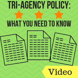 Tri-Agency Policy: What you need to know