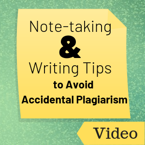 Video: Note-taking and Writing Tips to Avoid Plagiarism