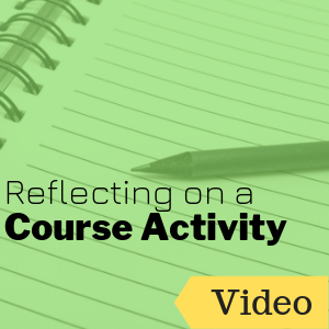 Reflecting on a Course Activity