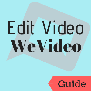 Guide: Edit Video: WeVideo