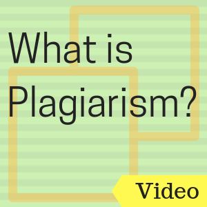 Video: What is plagiarism?