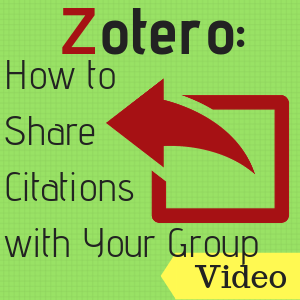 Video: Zotero: How to Share Citations with Your Group