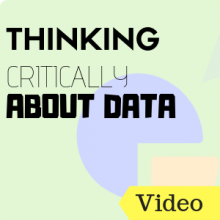Thinking Critically About Data