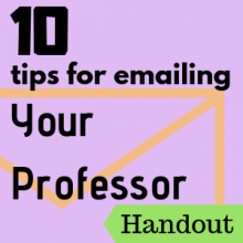 Handout: 10 Tips for Emailing Your Professor
