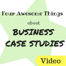 Four Awesome Things About Business Case Studies