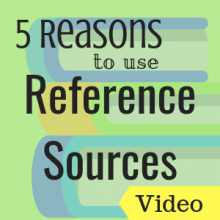 5 Reasons to Use Reference Sources