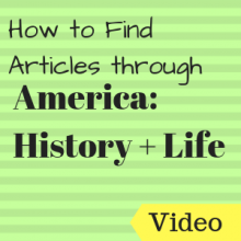 How to Find Articles through America: History & Life