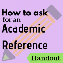 Handout: How to ask for an Academic Reference