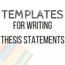 Templates for Writing Thesis Statements