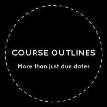 Course Outlines: More than Just Due Dates