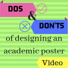 Dos and Don'ts of Designing an Academic Poster