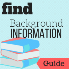 Guide: Find Background Information
