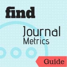 Guide: Find Journal Metrics