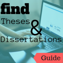 Guide: Find Theses & Dissertations