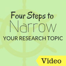 Video: Four Steps to Narrow Your Research Topic
