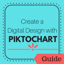 Guide: Create a Digital Design with Piktochart