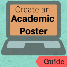 Guide: Create an Academic Poster