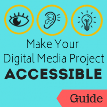 Guide: Make Your Digital Project Accessible