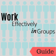 Link to guide: Work Effectively in Groups