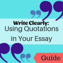 Guide: Using Quotations in Your Essay