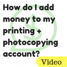 How do I add money to my printing and photocopying account?