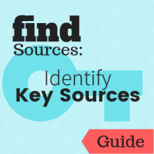 Guide: Find Sources: Identify Key Sources