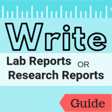 Guide: Write Lab Reports or Research Reports