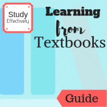 Guide: Study Effectively: Learning from Textbooks