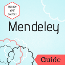 Guide: Manage Your Sources: Mendeley