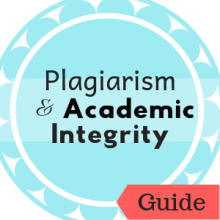 Guide: Plagiarism and Academic Integrity