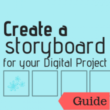 Guide: Create a Storyboard for Your Digital Project