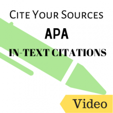 Video: Cite Your Sources: APA In-Text Citations