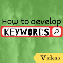 Link to Video: How to Develop Keywords