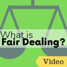What is Fair Dealing?